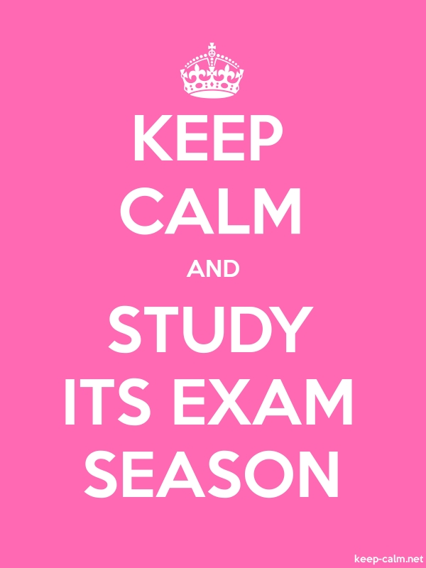 KEEP CALM AND STUDY ITS EXAM SEASON - white/pink - Default (600x800)