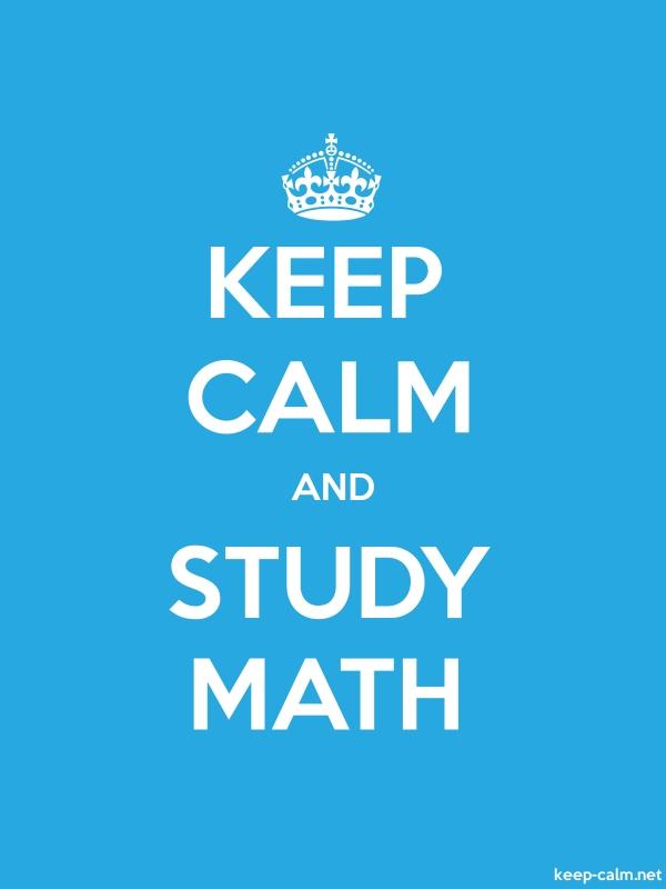 KEEP CALM AND STUDY MATH - white/blue - Default (600x800)