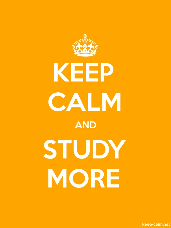 KEEP CALM AND STUDY MORE - white/orange - Default (600x800)