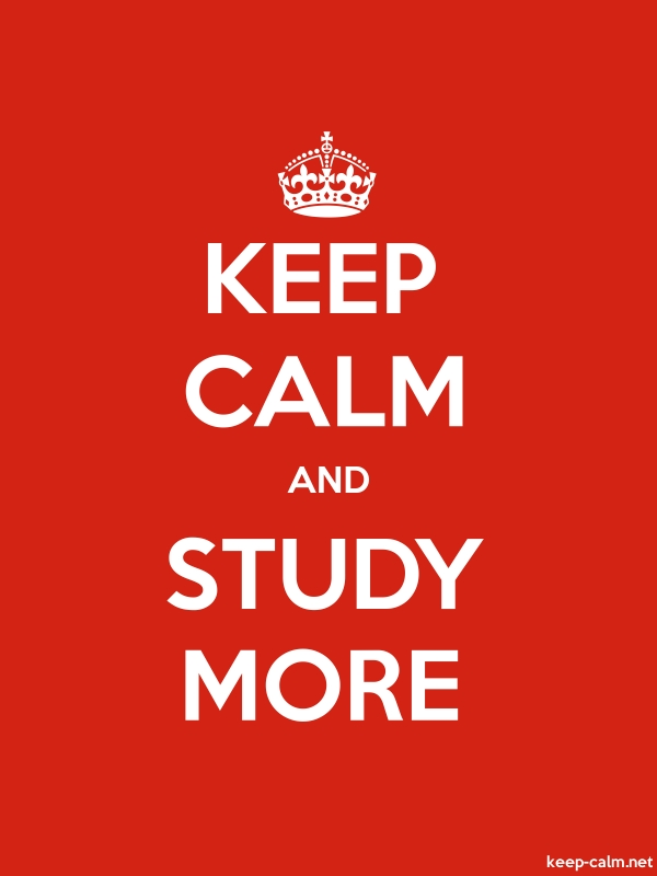 KEEP CALM AND STUDY MORE - white/red - Default (600x800)