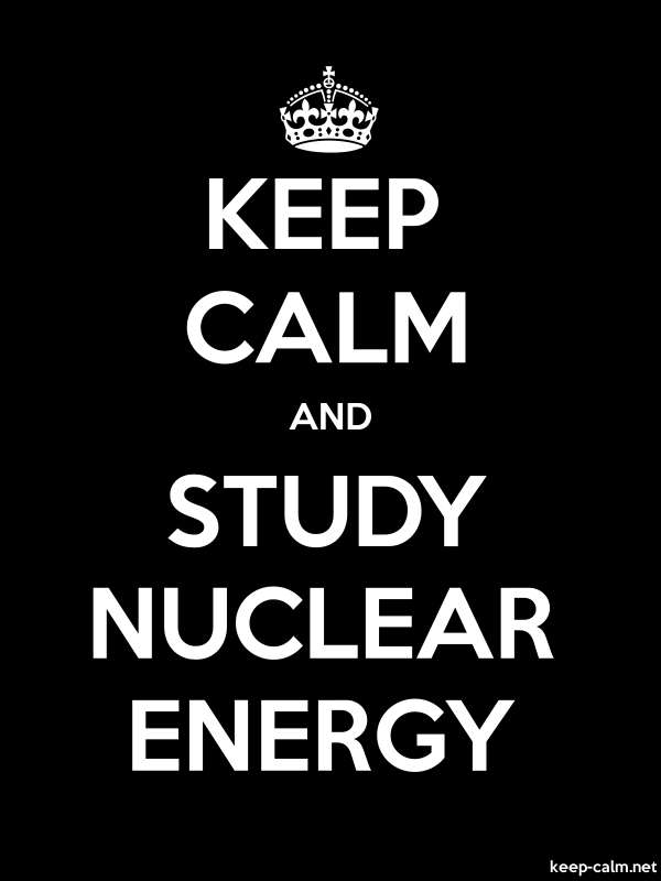 KEEP CALM AND STUDY NUCLEAR ENERGY - white/black - Default (600x800)