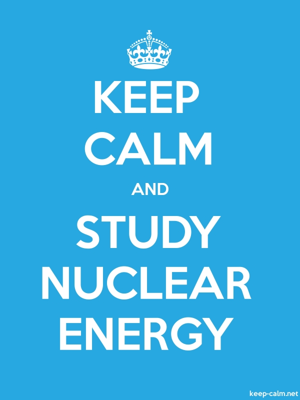 KEEP CALM AND STUDY NUCLEAR ENERGY - white/blue - Default (600x800)
