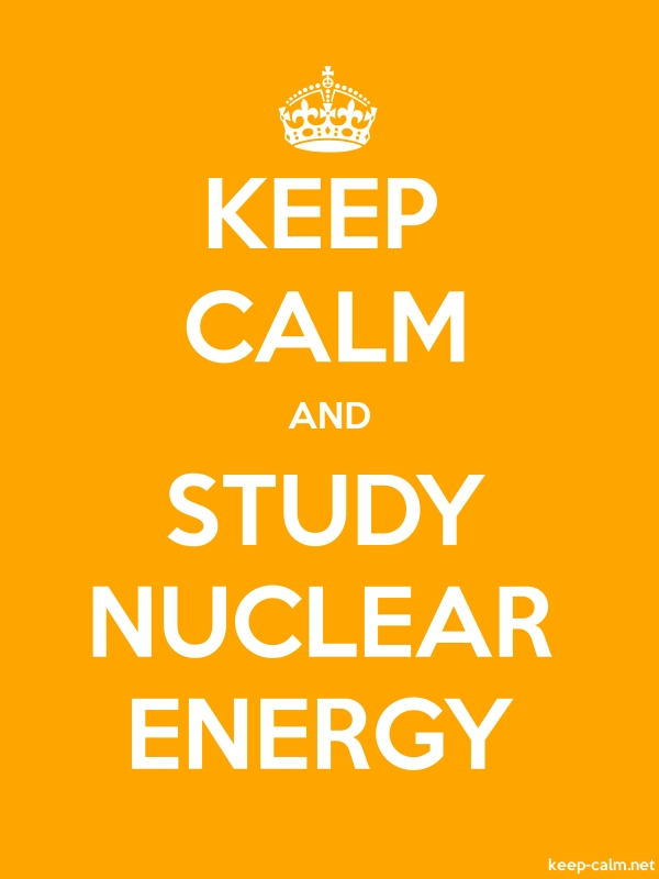 KEEP CALM AND STUDY NUCLEAR ENERGY - white/orange - Default (600x800)