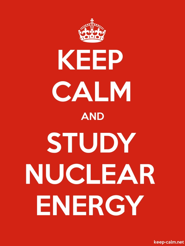 KEEP CALM AND STUDY NUCLEAR ENERGY - white/red - Default (600x800)