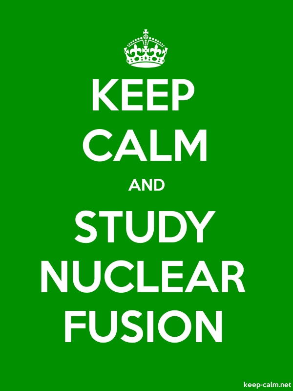 KEEP CALM AND STUDY NUCLEAR FUSION - white/green - Default (600x800)