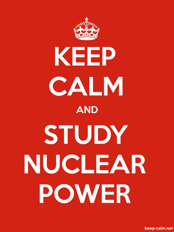 KEEP CALM AND STUDY NUCLEAR POWER - white/red - Default (600x800)