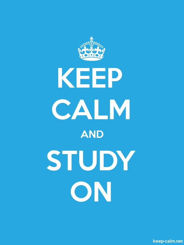 KEEP CALM AND STUDY ON - white/blue - Default (600x800)
