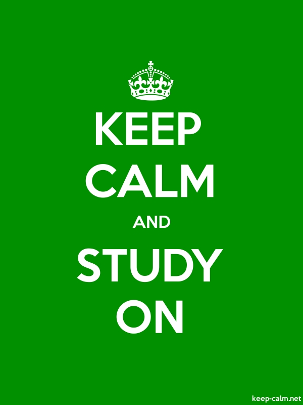 KEEP CALM AND STUDY ON - white/green - Default (600x800)