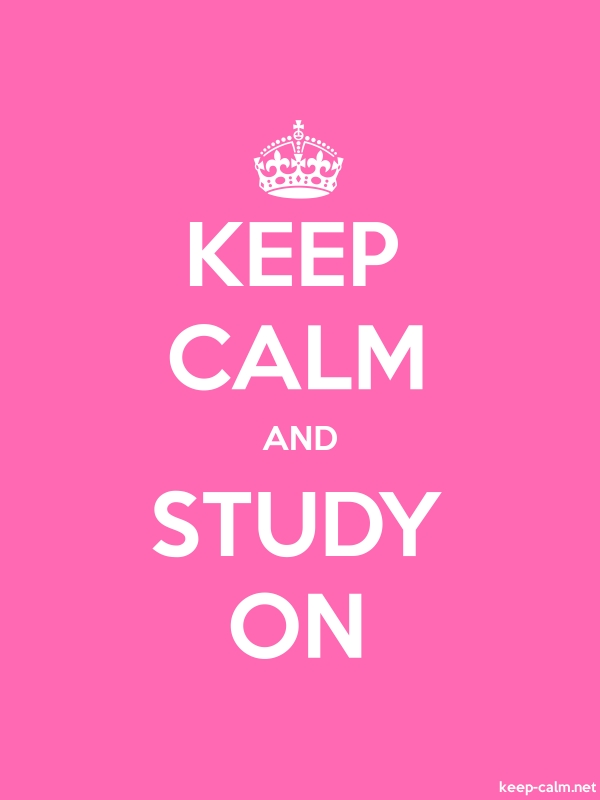 KEEP CALM AND STUDY ON - white/pink - Default (600x800)