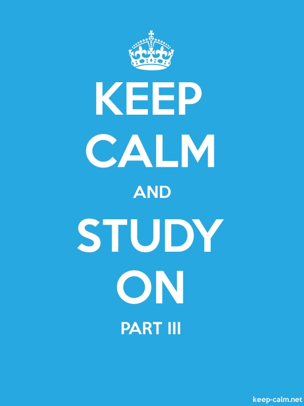 KEEP CALM AND STUDY ON PART III - white/blue - Default (600x800)