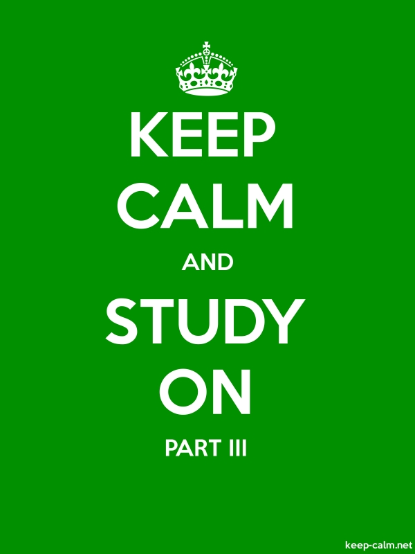KEEP CALM AND STUDY ON PART III - white/green - Default (600x800)