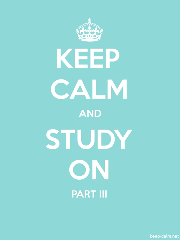 KEEP CALM AND STUDY ON PART III - white/lightblue - Default (600x800)
