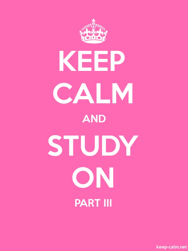 KEEP CALM AND STUDY ON PART III - white/pink - Default (600x800)