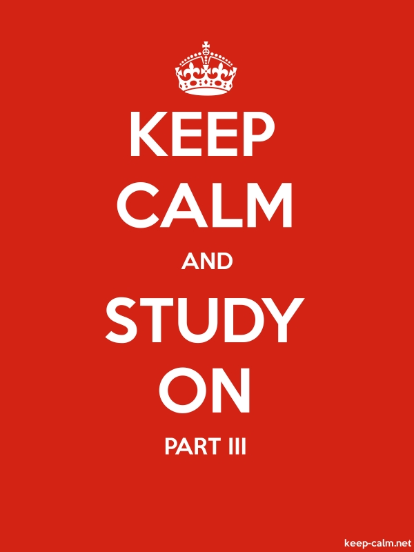 KEEP CALM AND STUDY ON PART III - white/red - Default (600x800)