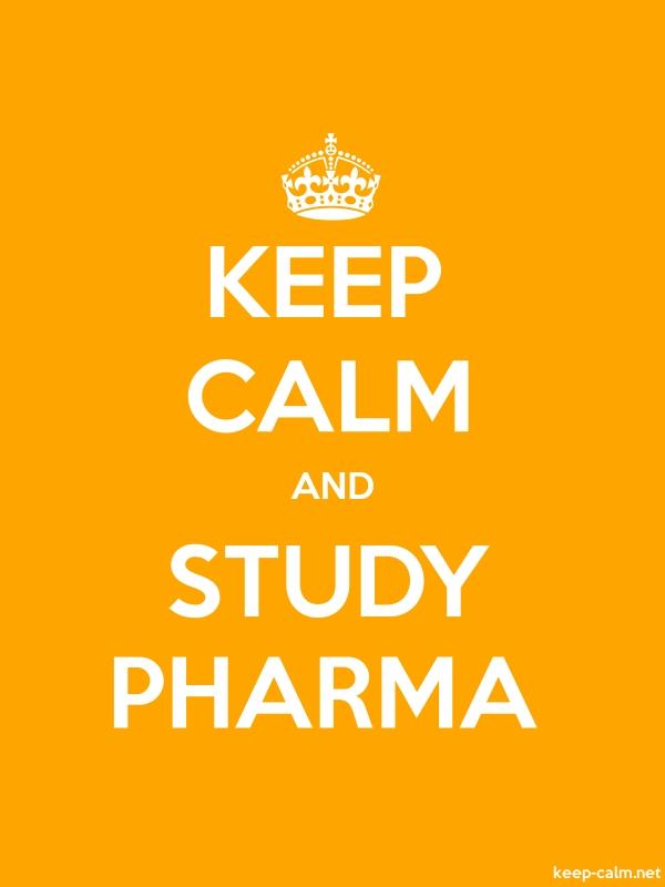KEEP CALM AND STUDY PHARMA - white/orange - Default (600x800)