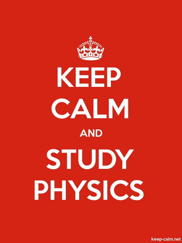 KEEP CALM AND STUDY PHYSICS - white/red - Default (600x800)