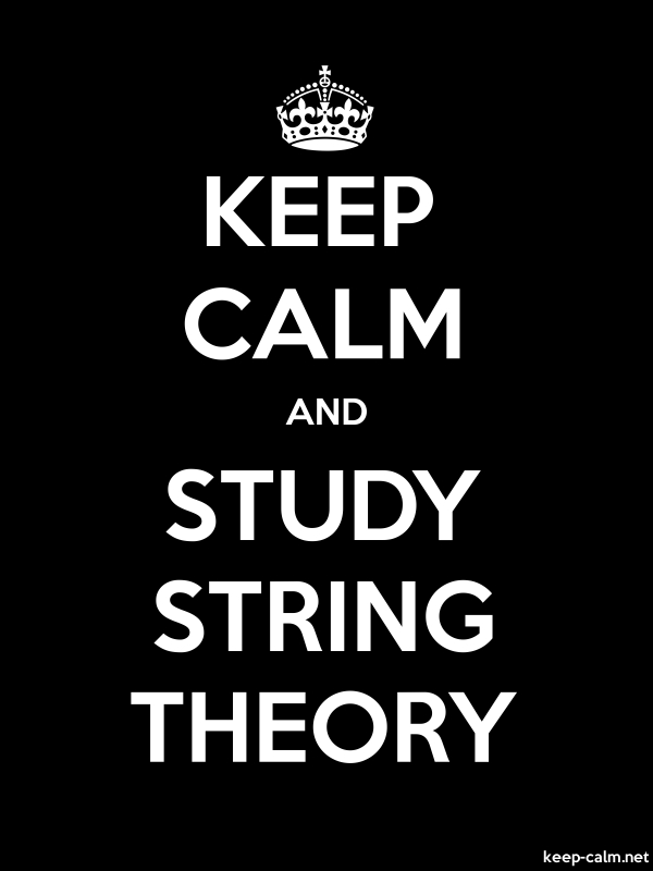 KEEP CALM AND STUDY STRING THEORY - white/black - Default (600x800)