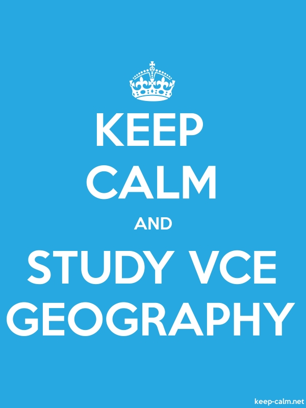 KEEP CALM AND STUDY VCE GEOGRAPHY - white/blue - Default (600x800)