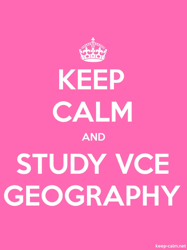 KEEP CALM AND STUDY VCE GEOGRAPHY - white/pink - Default (600x800)