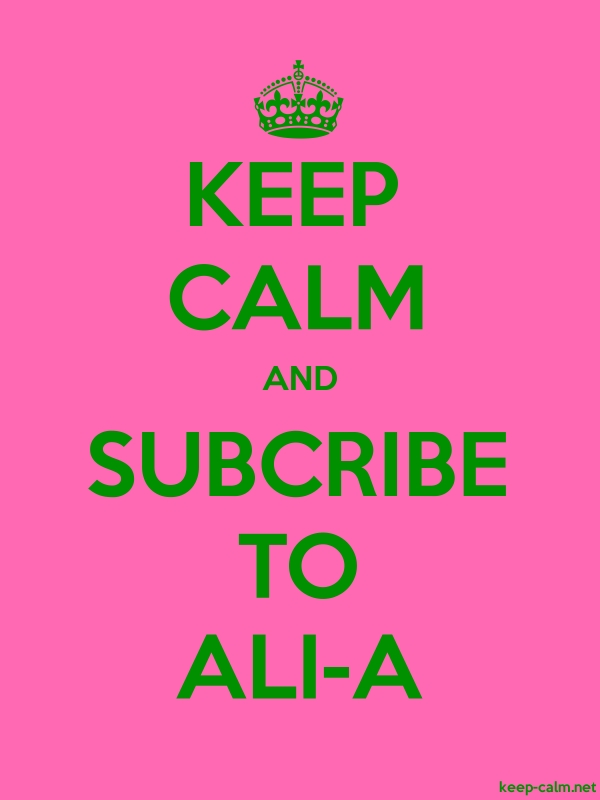 KEEP CALM AND SUBCRIBE TO ALI-A - green/pink - Default (600x800)