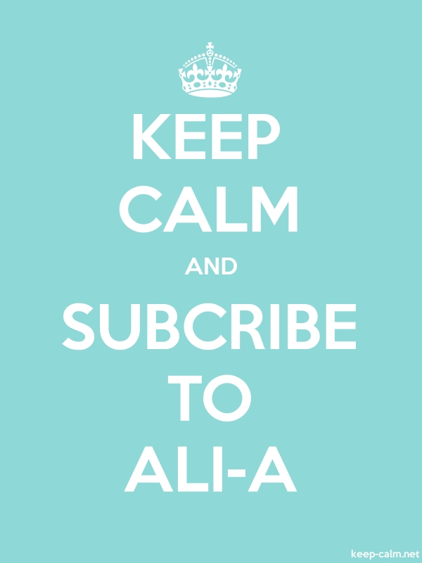 KEEP CALM AND SUBCRIBE TO ALI-A - white/lightblue - Default (600x800)
