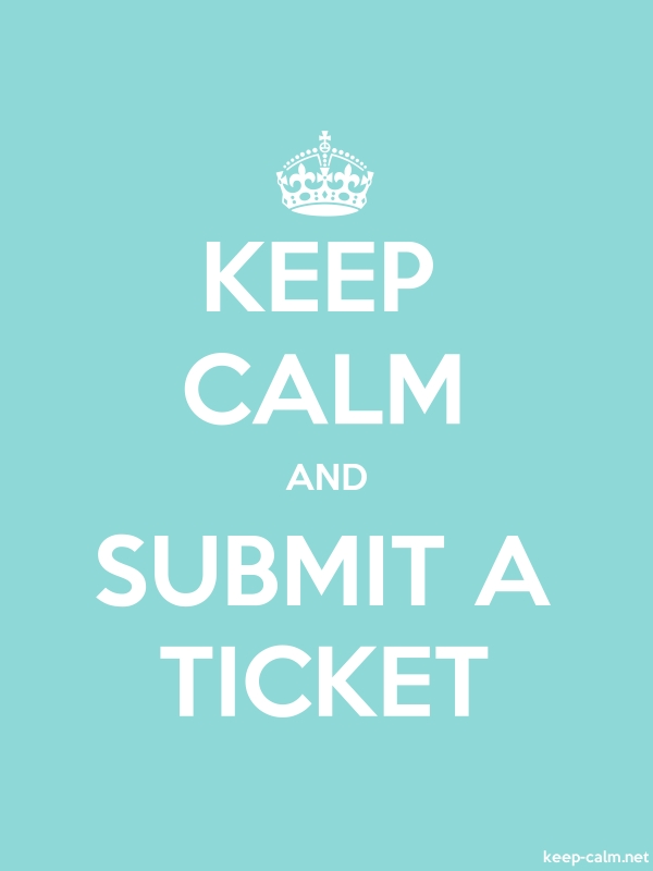 KEEP CALM AND SUBMIT A TICKET - white/lightblue - Default (600x800)