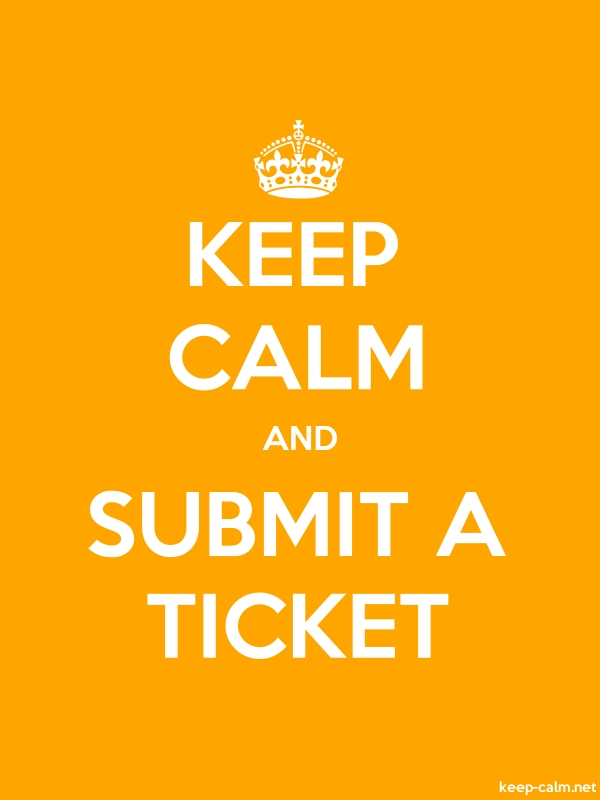 KEEP CALM AND SUBMIT A TICKET - white/orange - Default (600x800)
