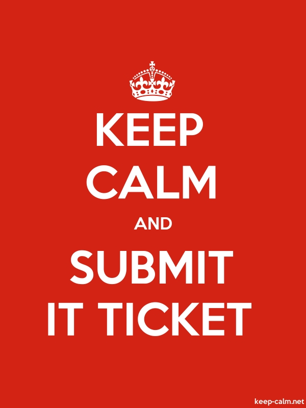 KEEP CALM AND SUBMIT IT TICKET - white/red - Default (600x800)