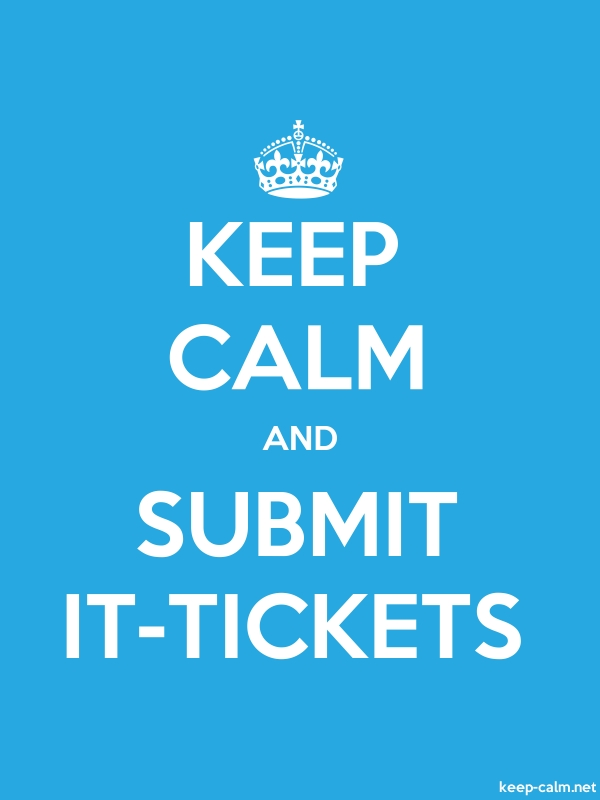 KEEP CALM AND SUBMIT IT-TICKETS - white/blue - Default (600x800)