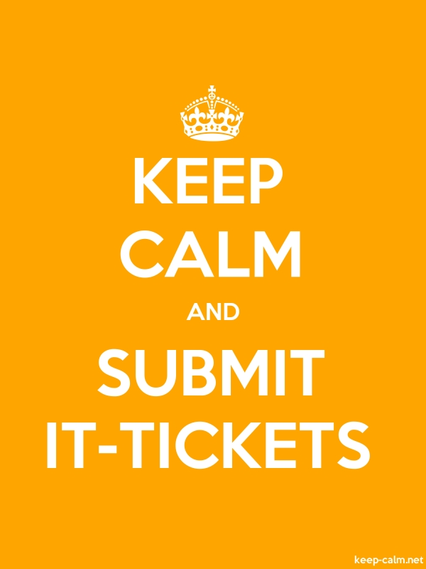 KEEP CALM AND SUBMIT IT-TICKETS - white/orange - Default (600x800)