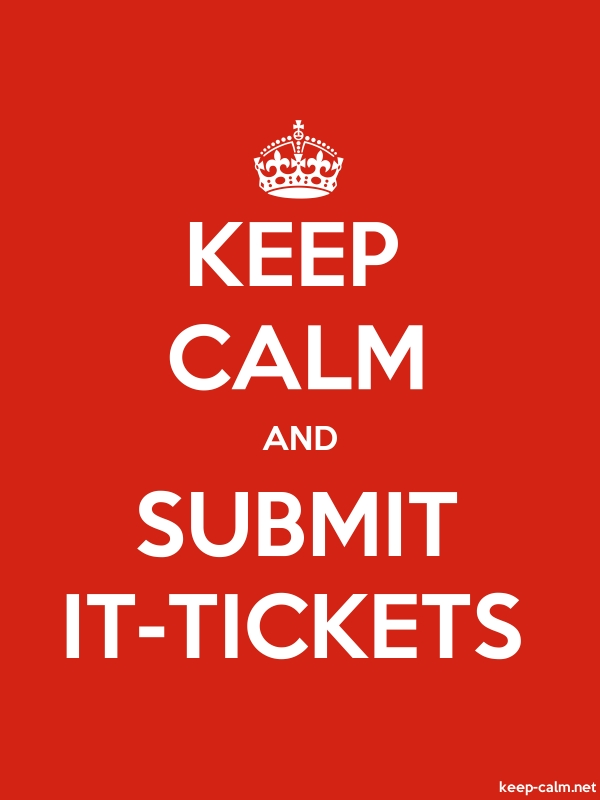 KEEP CALM AND SUBMIT IT-TICKETS - white/red - Default (600x800)