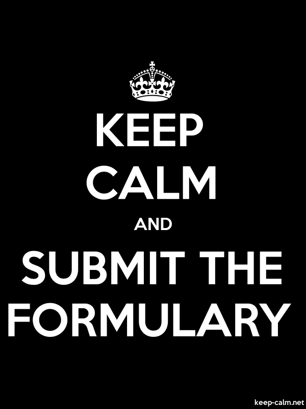 KEEP CALM AND SUBMIT THE FORMULARY - white/black - Default (600x800)