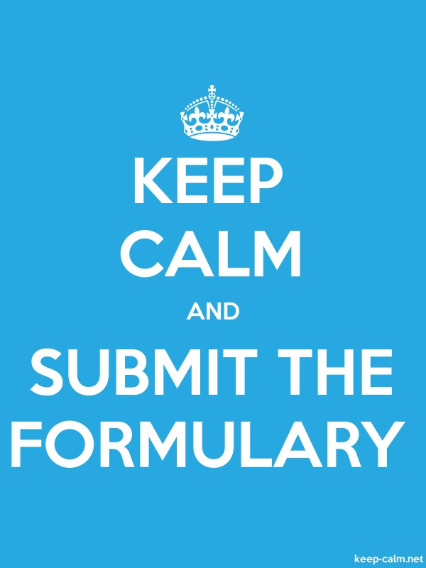 KEEP CALM AND SUBMIT THE FORMULARY - white/blue - Default (600x800)