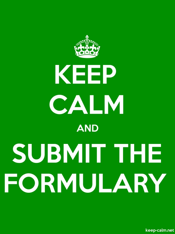 KEEP CALM AND SUBMIT THE FORMULARY - white/green - Default (600x800)