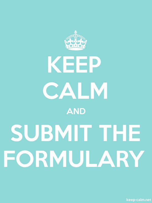 KEEP CALM AND SUBMIT THE FORMULARY - white/lightblue - Default (600x800)