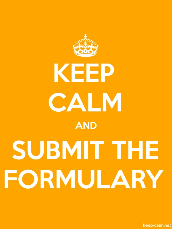 KEEP CALM AND SUBMIT THE FORMULARY - white/orange - Default (600x800)