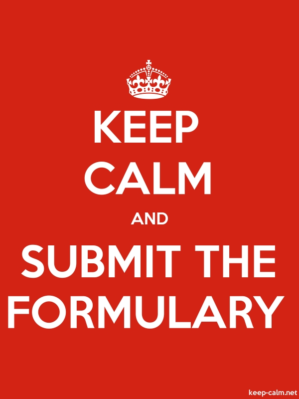 KEEP CALM AND SUBMIT THE FORMULARY - white/red - Default (600x800)