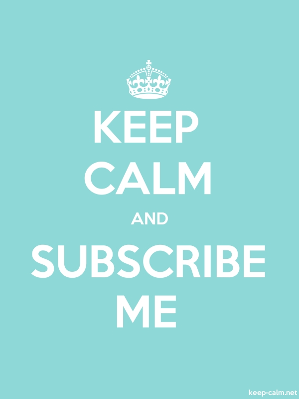 KEEP CALM AND SUBSCRIBE ME - white/lightblue - Default (600x800)