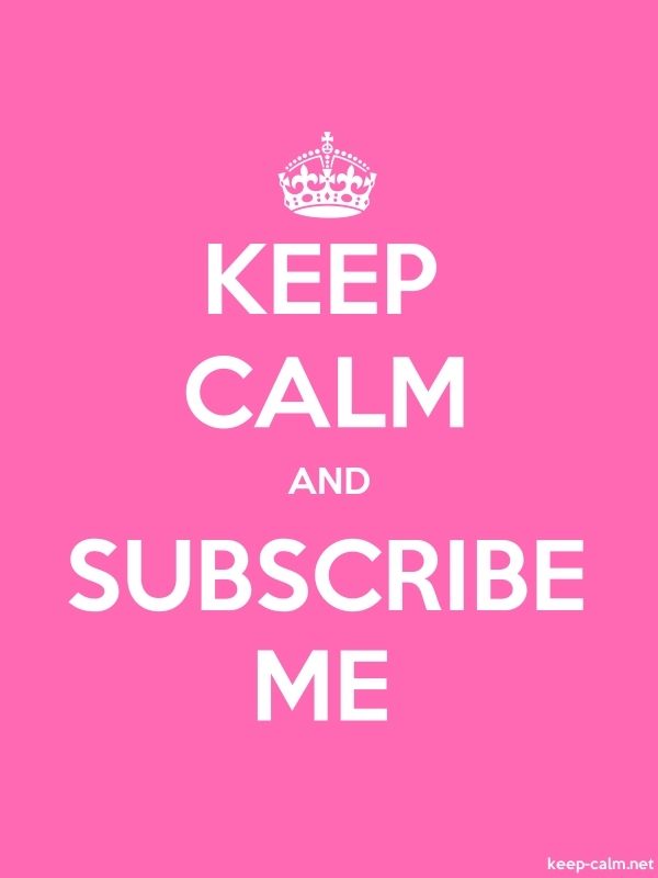 KEEP CALM AND SUBSCRIBE ME - white/pink - Default (600x800)