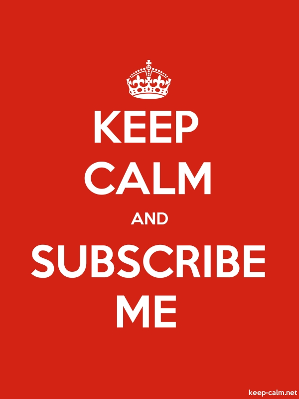 KEEP CALM AND SUBSCRIBE ME - white/red - Default (600x800)