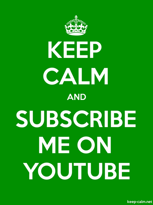 KEEP CALM AND SUBSCRIBE ME ON YOUTUBE - white/green - Default (600x800)