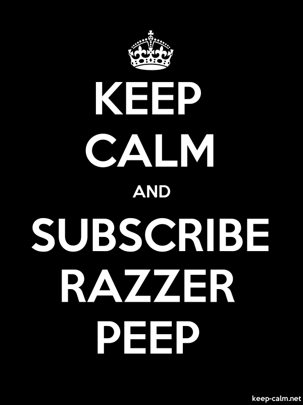 KEEP CALM AND SUBSCRIBE RAZZER PEEP - white/black - Default (600x800)