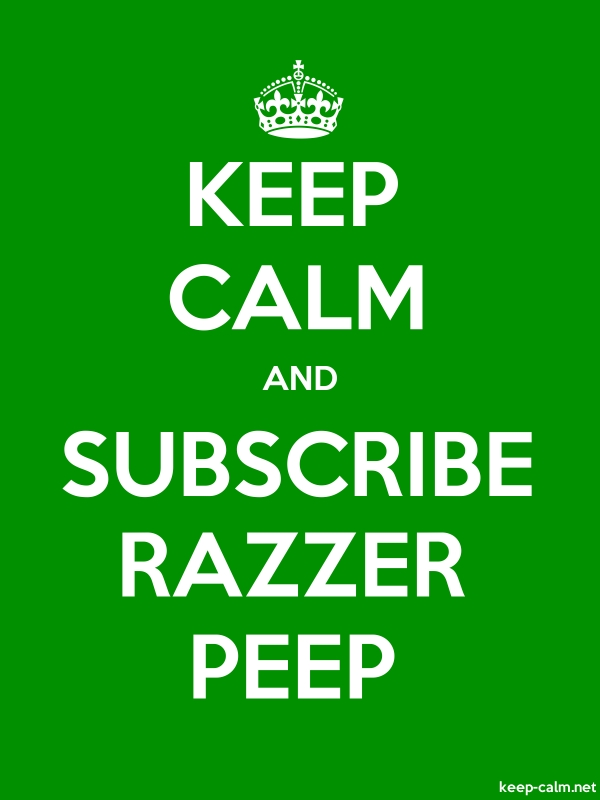 KEEP CALM AND SUBSCRIBE RAZZER PEEP - white/green - Default (600x800)