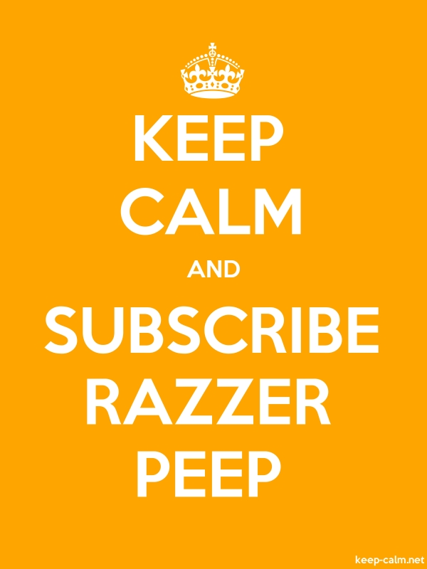 KEEP CALM AND SUBSCRIBE RAZZER PEEP - white/orange - Default (600x800)