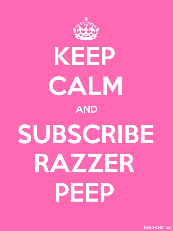 KEEP CALM AND SUBSCRIBE RAZZER PEEP - white/pink - Default (600x800)