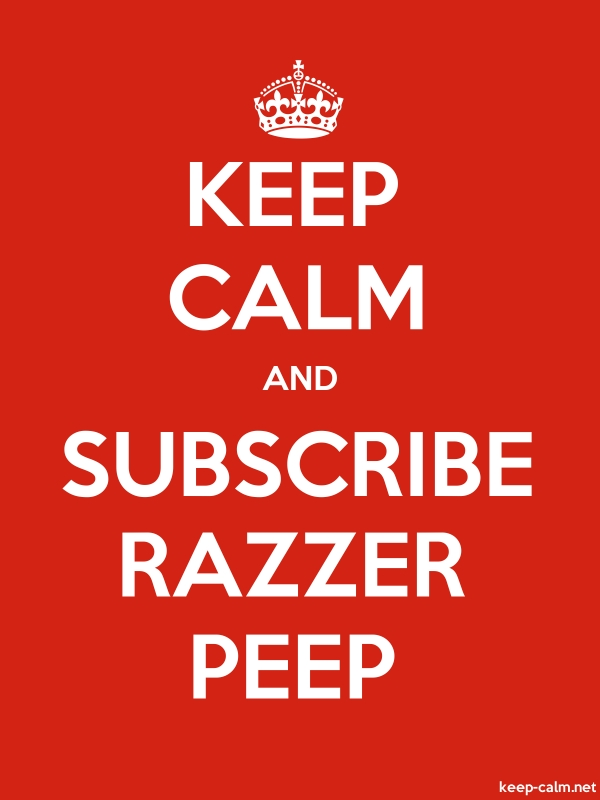 KEEP CALM AND SUBSCRIBE RAZZER PEEP - white/red - Default (600x800)