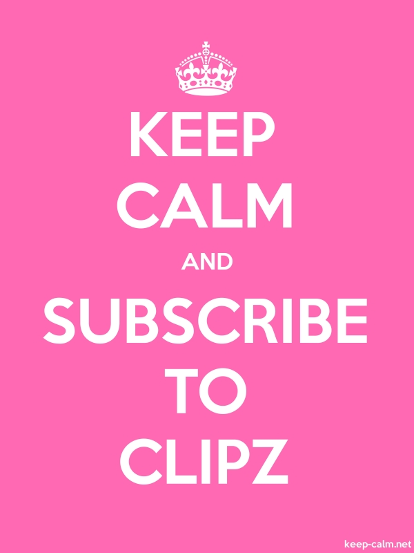 KEEP CALM AND SUBSCRIBE TO CLIPZ - white/pink - Default (600x800)