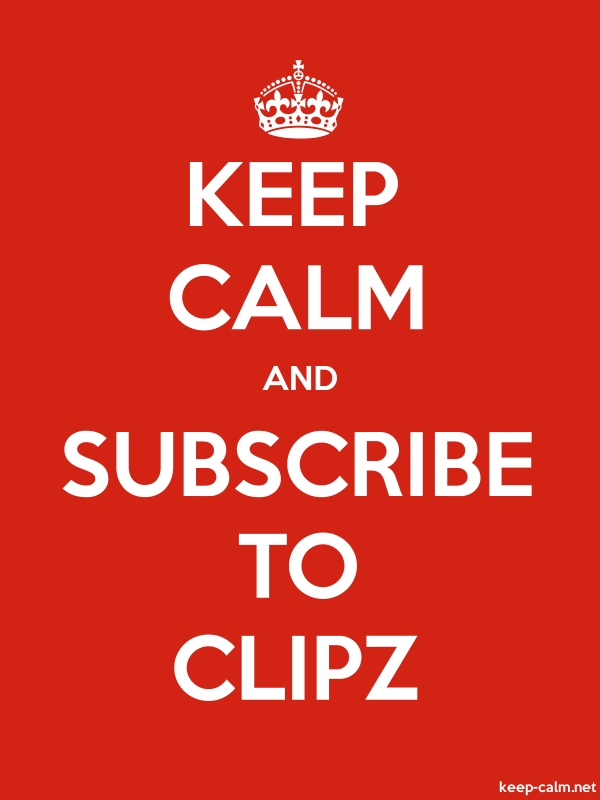 KEEP CALM AND SUBSCRIBE TO CLIPZ - white/red - Default (600x800)