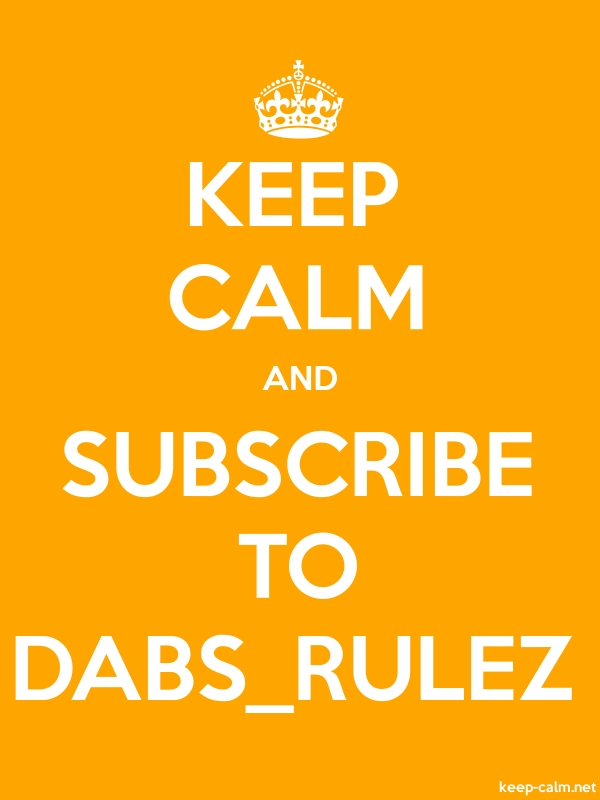 KEEP CALM AND SUBSCRIBE TO DABS_RULEZ - white/orange - Default (600x800)
