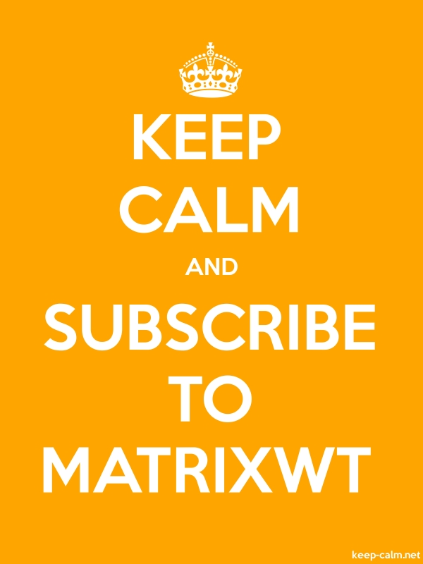 KEEP CALM AND SUBSCRIBE TO MATRIXWT - white/orange - Default (600x800)